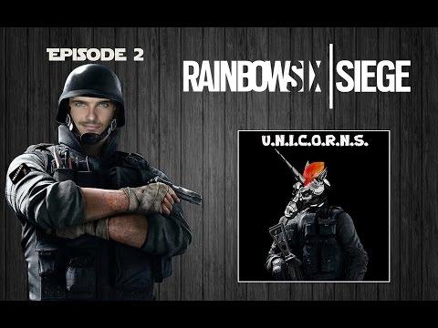 """Rainbow Six Siege """" Team U.N.I.C.O.R.N.S."""""""