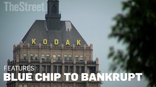 Kodak: From Blue Chip to Bankrupt
