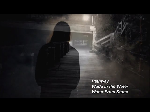 Pathway - Wade in the Water - Water from Stone - official music video