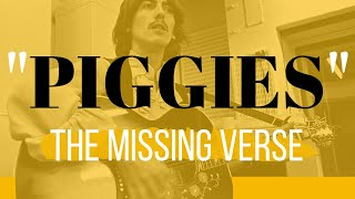 """To Thee Pig Brother! The missing verse from George Harrison's """"Piggies"""""""