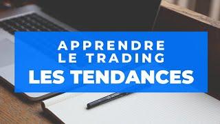 Apprendre le Trading : Cours 1 : Les tendances
