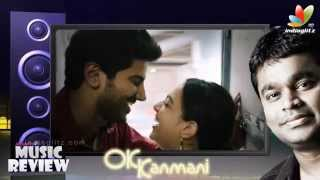 OK Kanmani Song Review | Mani Ratnam, AR. Rahman, Dulquar Salmaan,Nithya Menon