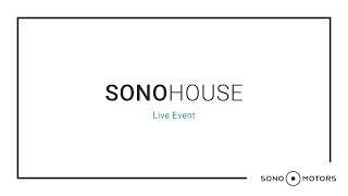 Live Event with Our Founders - Sono House | Sono Motors