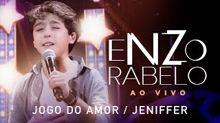Enzo Rabelo - Jogo do Amor / Jenifer | Ao Vivo