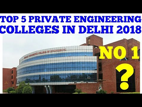 top 5 private engineering college in delhi 2018