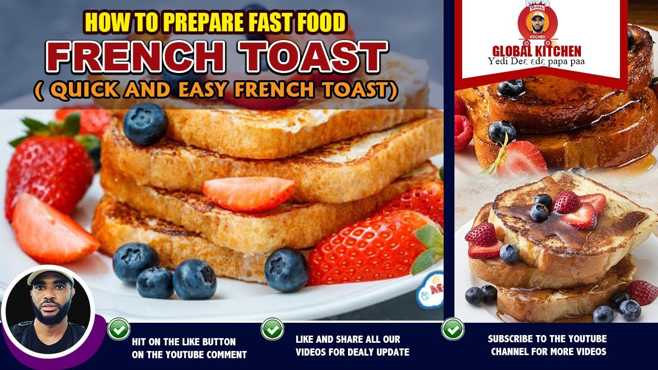 Homemade Quick and Easy French Toast