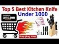 Top 5 Best Knife Set For Kitchen Under 1000 | Shopping Host