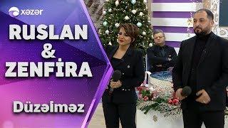 Zenfira İbrahimova & Ruslan Səfəroğlu - Düzəlməz