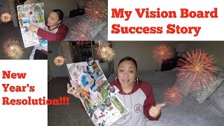 New Years Resolutions and My Own Vision Board Success Story!