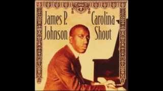 Carolina Shout - James P. Johnson (1921)