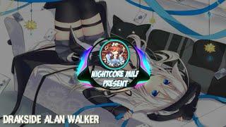 DrakSide Alan Walker [NIGHTCORE]
