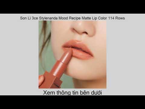 Xem giá Son Lì 3ce Stylenanda Mood Recipe Matte Lip Color 114 Rows