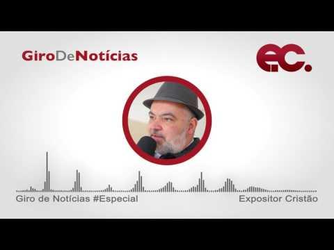 Giro de Notícias Especial Bispo Roberto