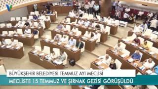 Büyükşehir Belediyesi Temmuz Ayı Meclisi
