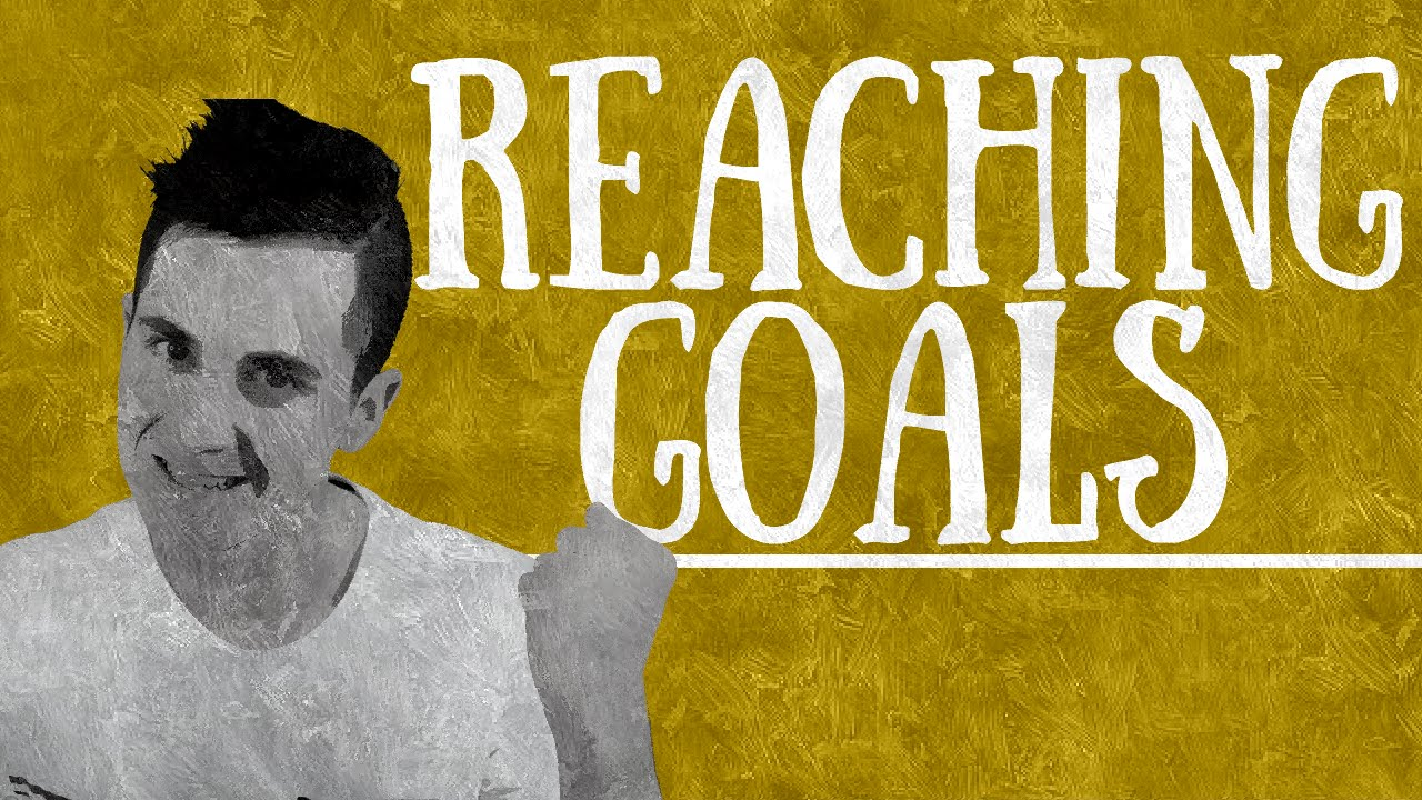 how to reach your goals why you can t accomplish your goal how to reach your goals why you can t accomplish your goal