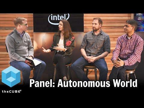 AI for Good Panel - Autonomous World - SXSW 2017 - #IntelAI - #theCUBE