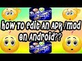 👍 How To Edit Any Apk/Mod On Android Device? | Easiest And Simple Way 👍