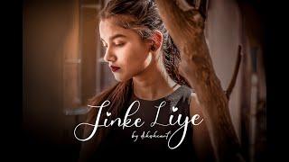JINKE LIYE | COVER BY DIKSHA | NEHA KAKKAR | JAANI |