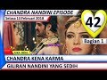 Chandra Nandini Episode 42 ❤ Selasa 13 Februari 2018 ❤ 1 ❤ Suka India