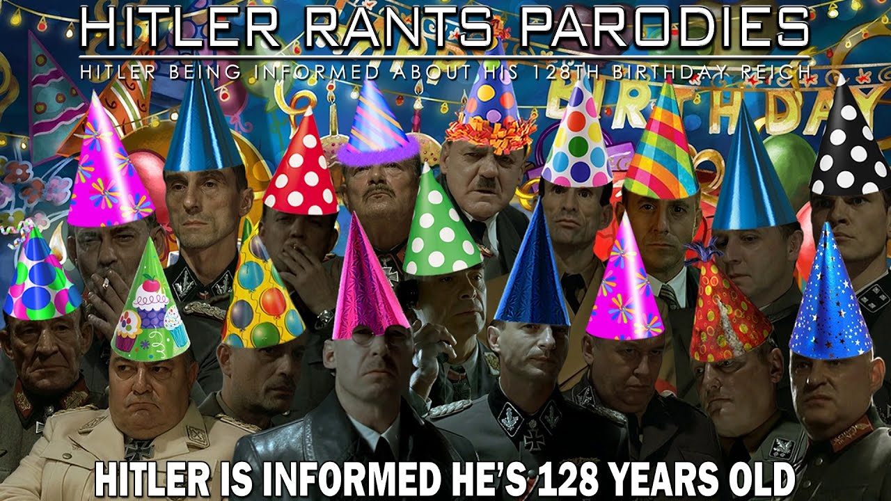 Hitler is informed he's 128 years old