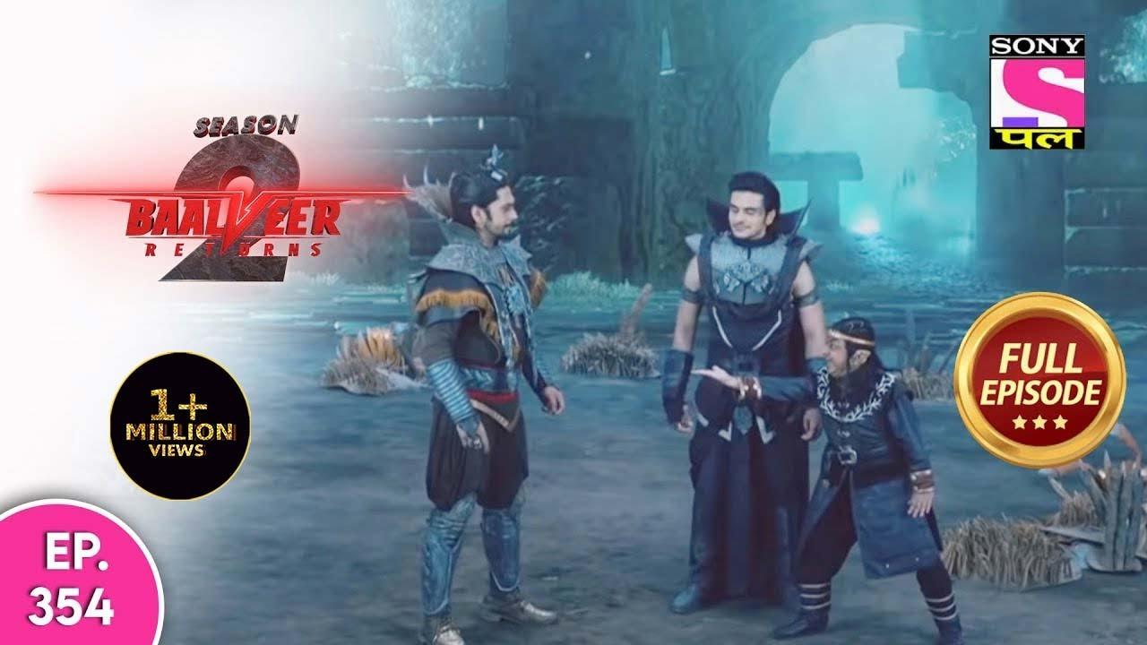 Download Baalveer Returns | Full Episode | Episode 354 | 12th August, 2021