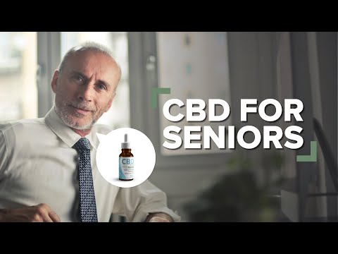 CBD For Seniors: Everything You Need To Know!