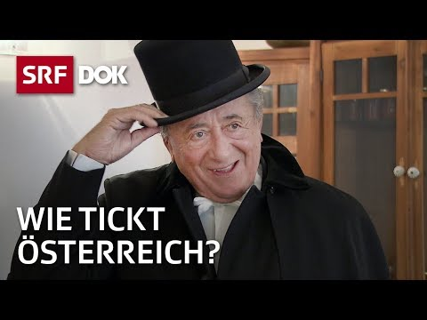 Die österreichische Seele – Wie tickt der Nachbar der Schweiz? | Doku | SRF DOK