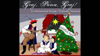 Polish Christmas Carols: Graj, Panu, Graj!
