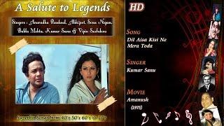 Dil Aisa Kisi Ne Mera Toda | A Salute To Legends | Amanush 1975 | Kishore Kumar | Kumar Sanu | HD