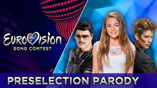 PARODY #4 | EUROVISION PRESELECTION 2017