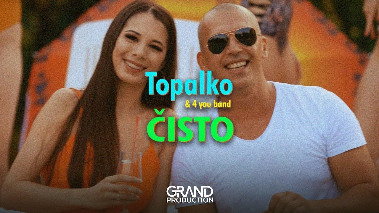 Topalko & 4 you band - Čisto - (Official Video 2021)