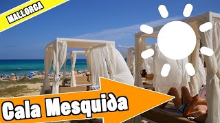 Cala Mesquida Mallorca Spain: Tour of beach and resort