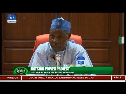 Gov Masari Woos Investors Into State | News Across Nigeria |