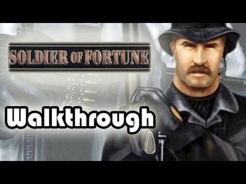 [PC] Soldier of Fortune (2000) Walkthrough