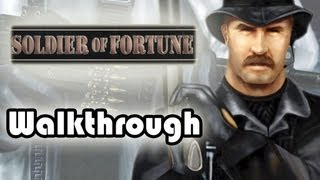 [PC] Soldier of Fortune (2000) Walkthrough