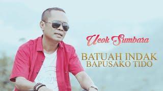 UCOK SUMBARA - BATUAH INDAK BAPUSAKO TIDO (OFFICIAL MUSIC VIDEO)