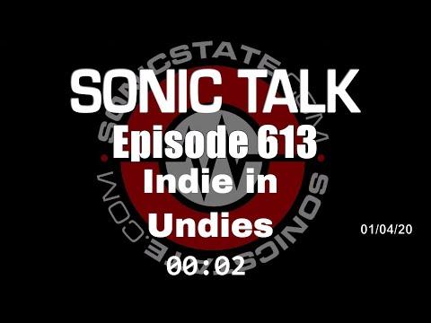 Sonic TALK 613 - Indie in Undies