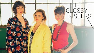 The Glossy Sisters - Sous tes Doigts