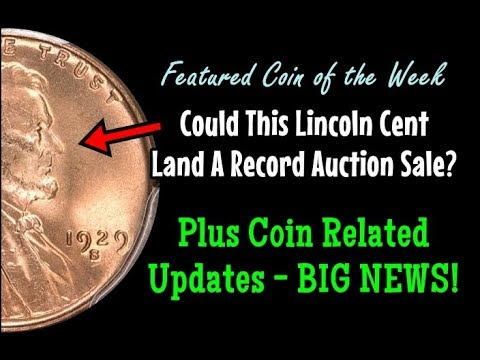 Potential Record Setting Lincoln Cent At Auction + BIG TIME Coin News & Updates!