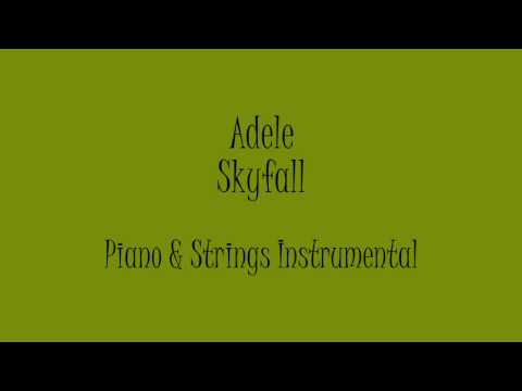 Adele - Skyfall (Piano & Strings Acoustic Instrumental) Karaoke