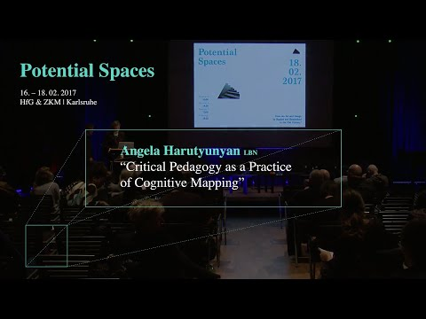 "Angela Harutyunyan: ""Critical Pedagogy as a Practice of Cognitive Mapping"""