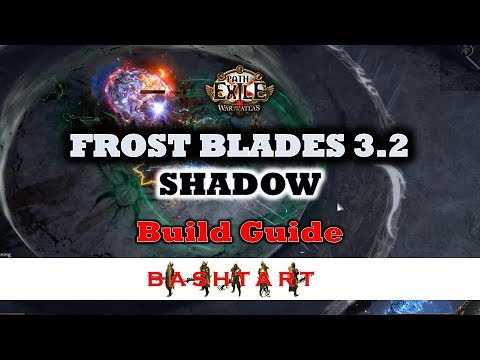 Frost Blades 3.1 * Shadow Build Guide * PoE 3.1 * All content! Buffed big time in 3.2 :)