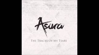 Asura - The Tracks Of My Tears (Original Mix)
