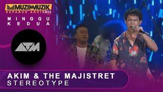 Stereotype - Akim & The Majistret | #SFMM33