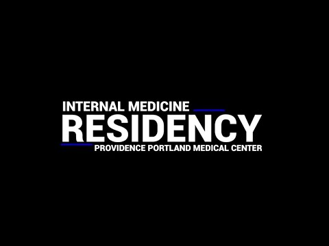 Providence Portland Medical Center - Internal Medicine Residency Program