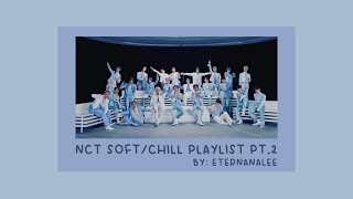 NCT soft/chill playlist  for studying | relaxing | reading (All Units) pt.2
