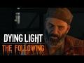 Dying Light: The Following - Проверяем Зацепки #10