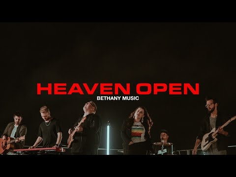 Heaven Open | Bethany Music | Official Music Video