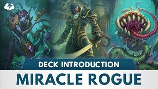Miracle Rogue Deck Introduction | For The Last Day Push! | Hearthstone | [Witchwood]
