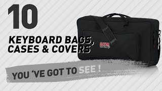 Keyboard Bags, Cases & Covers, Top 10 Collection // New & Popular 2017